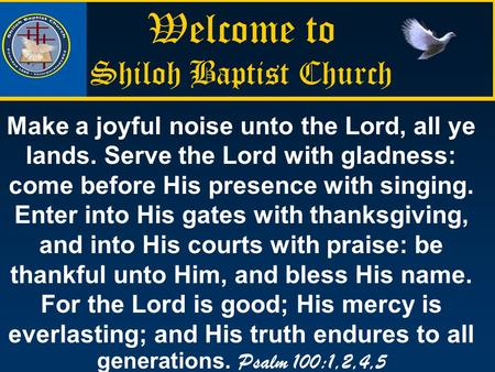 Welcome to Shiloh Baptist Church