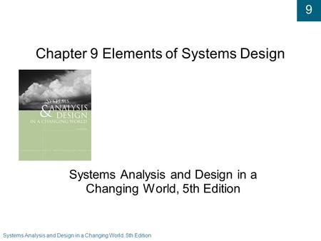 Chapter 9 Elements of Systems Design