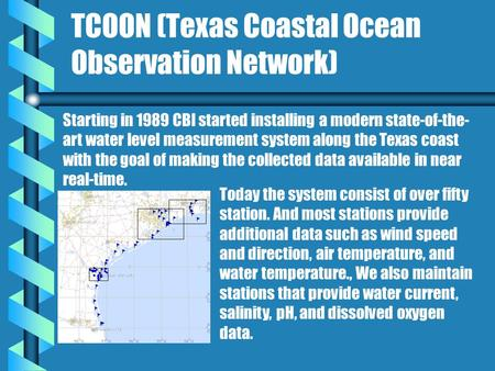 Today the system consist of over fifty station. And most stations provide additional data such as wind speed and direction, air temperature, and water.