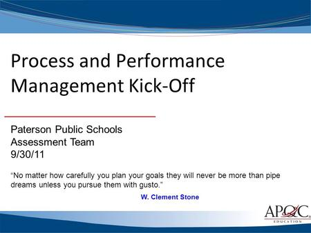 Process and Performance Management Kick-Off