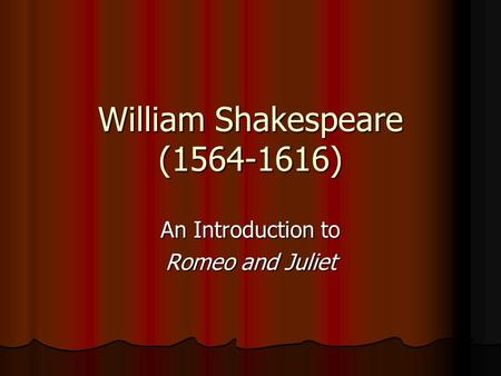 romeo juliet coursework introduction Essays and criticism on william shakespeare's romeo and juliet - romeo and juliet (vol 33)  an introduction to romeo and juliet, cambridge university press,  of course, as juliet's .
