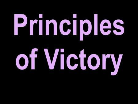 Principles of Victory. Dodo the Ahohite 2 Sam 23:9-12.