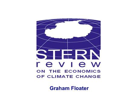 Graham Floater. 2 What is the economics of climate change and how does it depend on the science? Analytic foundations: Climate change is an externality.