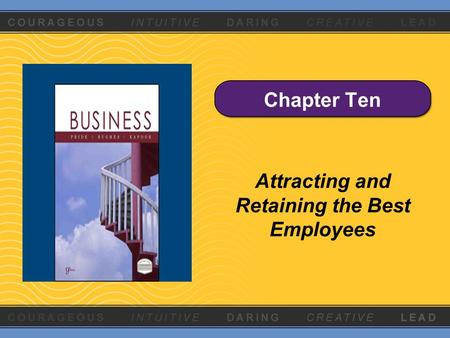 Chapter Ten Attracting and Retaining the Best Employees.