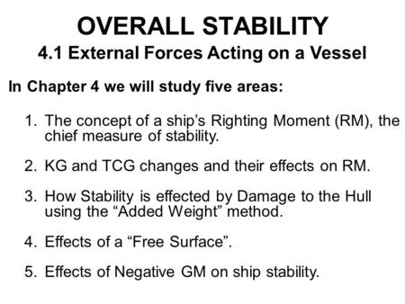 4.1 External Forces Acting on a Vessel