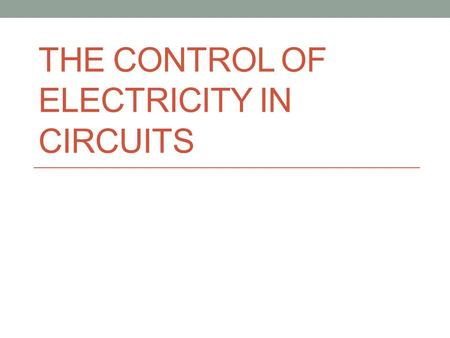 THE CONTROL OF ELECTRICITY IN CIRCUITS 1a) What's the difference between current electricity and static electricity? Current electricity is the flow.