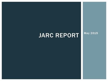 May 2015 JARC REPORT. Constitution of University Baptist Church By-Laws Leadership Manual Policies, Procedures, and Documents CHURCH DOCUMENTS.