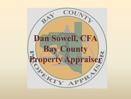 Dan Sowell, CFA Bay County Property Appraiser. Bay County Property Appraiser Contact Information Main Office 650 Mulberry Avenue Panama City, FL 32401.