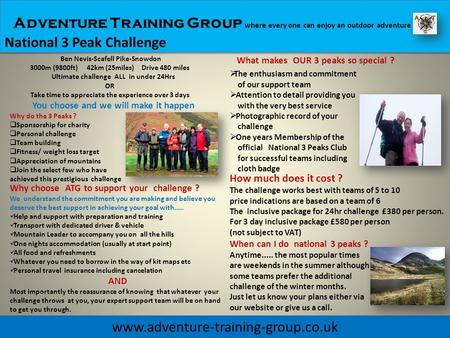 Adventure Training Group where every one can enjoy an outdoor adventure National 3 Peak Challenge www.adventure-training-group.co.uk Ben Nevis-Scafell.