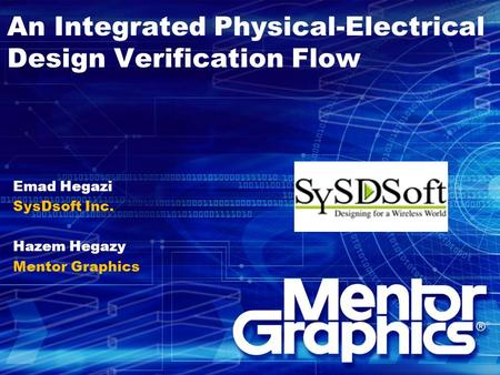 An Integrated Physical-Electrical Design Verification Flow
