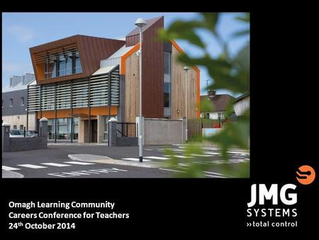 Omagh Learning Community Careers Conference for Teachers 24 th October 2014.