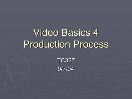 Video Basics 4 Production Process TC3279/7/04. Purposes for Using Media  Make people feel something  Help people learn or understand something  Help.