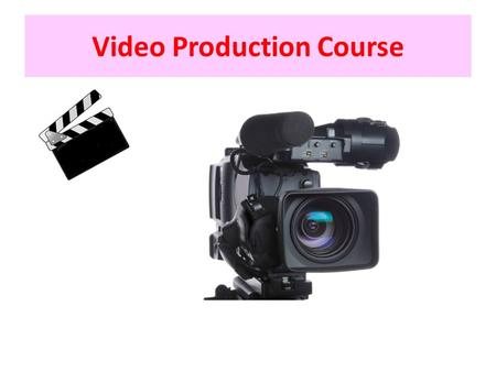 Video Production Course. Institute of New Media Development & Research Prabhat Road, Lane No 5, Opp. Lijit Papad, Above OBC Bank, 1 st Floor, Pune 411.