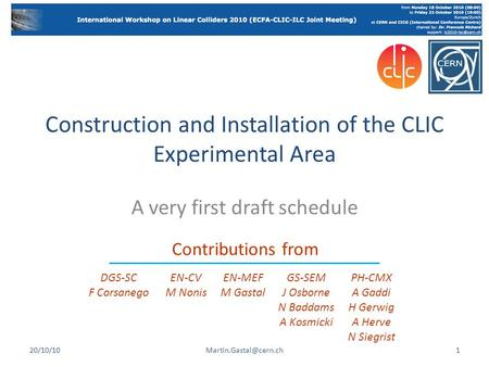 Construction and Installation of the CLIC Experimental Area
