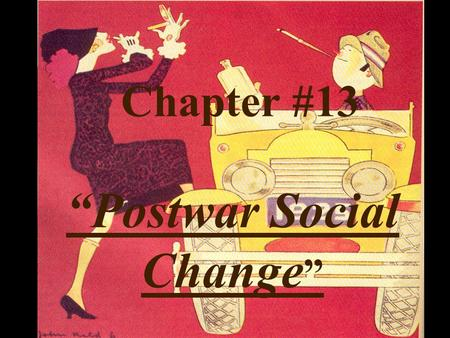 """Postwar Social Change"""
