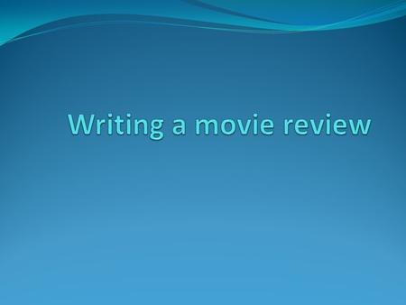 What is a review? A review is an evaluation of a publication, a product or a service, such as a movie (a movie review) A review consists of: The title.
