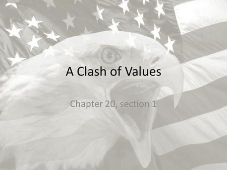 A Clash of Values Chapter 20, section 1.