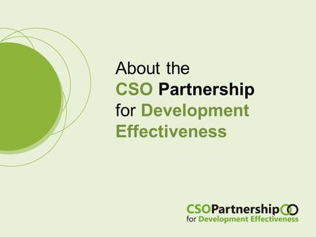 About the CSO Partnership for Development Effectiveness.