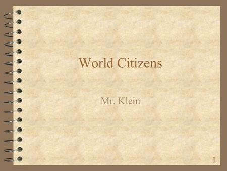 World Citizens Mr. Klein 1 Moses 13 th C.,B.C.