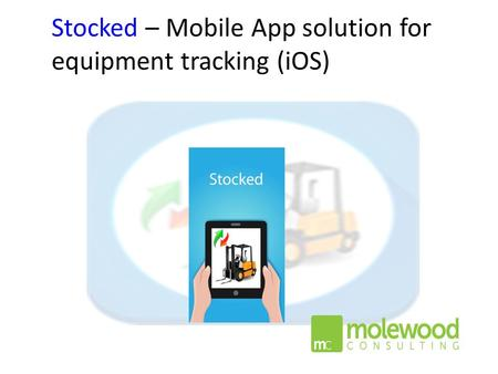 Stocked – Mobile App solution for equipment tracking (iOS)