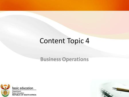 Content Topic 4 Business Operations 1. 22 Production planning and Control.