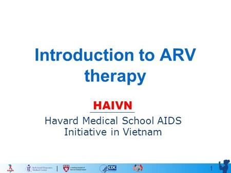 Introduction to ARV therapy