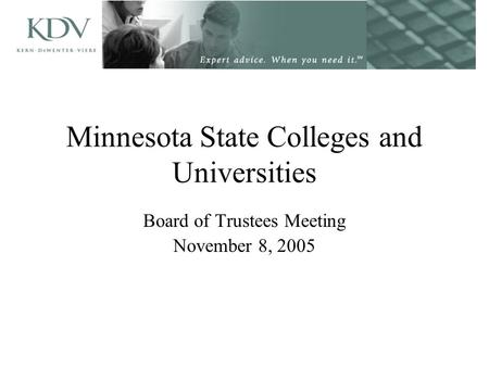 Minnesota State Colleges and Universities Board of Trustees Meeting November 8, 2005.