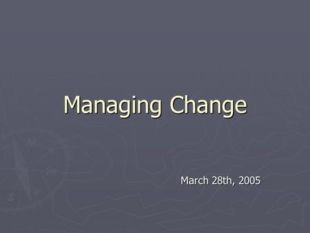 "Managing Change March 28th, 2005. Review of Duck Article ► Do you agree with the statement ""The proper metaphor for change is balancing a mobile"". Why?"