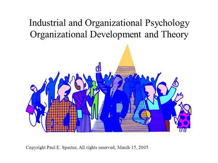 the history of industrial and organizational Introduction and overview to, and history ofand history of industrial/organizational (i/o) psychology psyc 353 11c introduction & history 08/28/11 [arthur] 1.