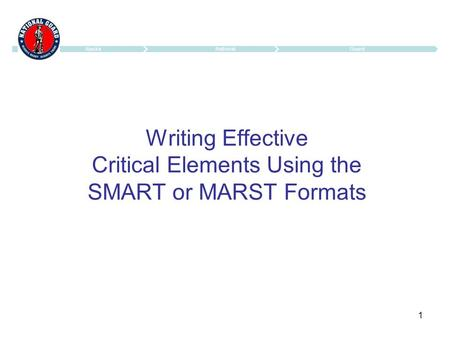 1 Writing Effective Critical Elements Using the SMART or MARST Formats.