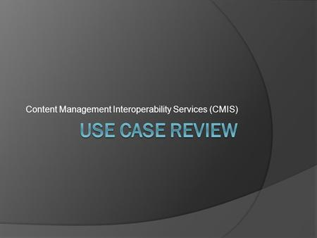 Content Management Interoperability Services (CMIS)