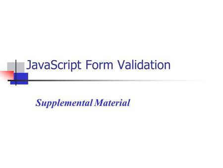 JavaScript Form Validation