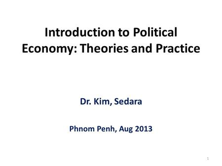 Introduction to Political Economy: Theories and Practice
