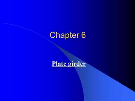 Chapter 6 Plate girder.