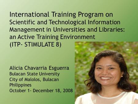 International Training Program on Scientific and Technological Information Management in Universities and Libraries: an Active Training Environment (ITP-