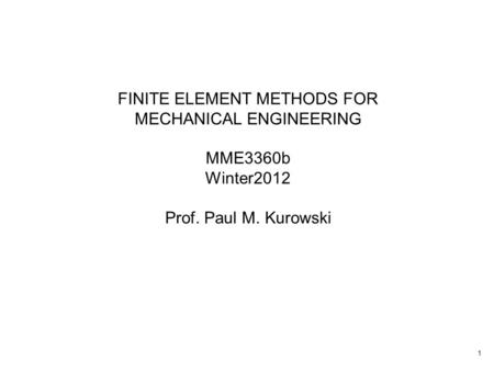 FINITE ELEMENT METHODS FOR MECHANICAL ENGINEERING