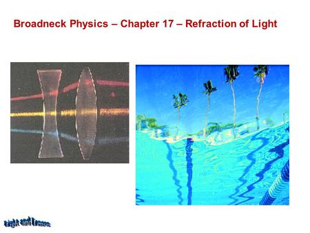 Broadneck Physics – Chapter 17 – Refraction of Light