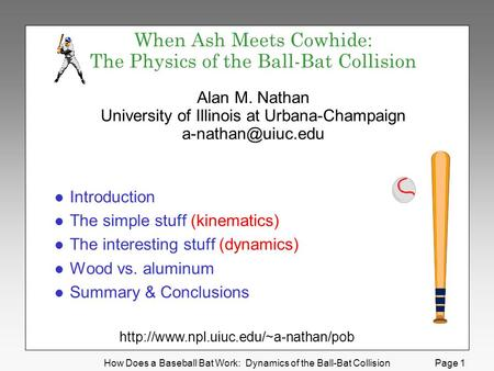 When Ash Meets Cowhide: The Physics of the Ball-Bat Collision Alan M