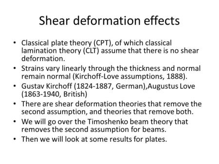 Shear deformation effects