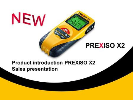 Product introduction PREXISO X2 Sales presentation PREXISO X2.