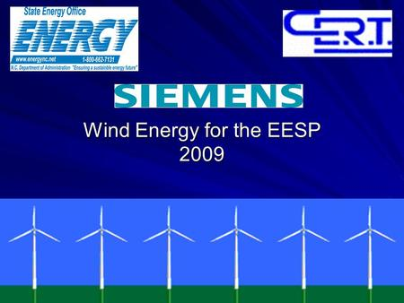 Wind Energy for the EESP 2009. Two 800 Pound Gorillas Climate Crisis Oil Crisis.