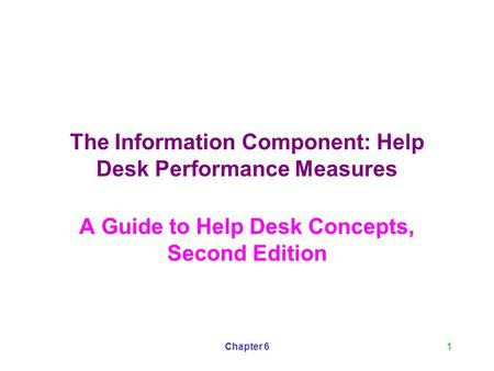 The Information Component: Help Desk Performance Measures