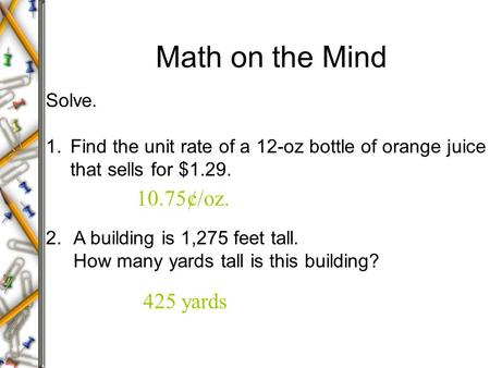 Math on the Mind 10.75¢/oz. 425 yards Solve.
