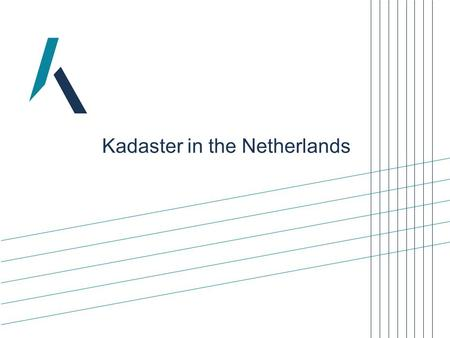 Kadaster in the Netherlands. 2 Introduction  Ambitions  Activities  Vision.