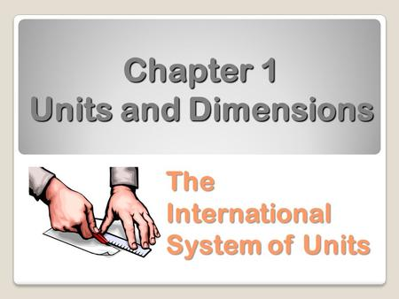 Chapter 1 Units and Dimensions