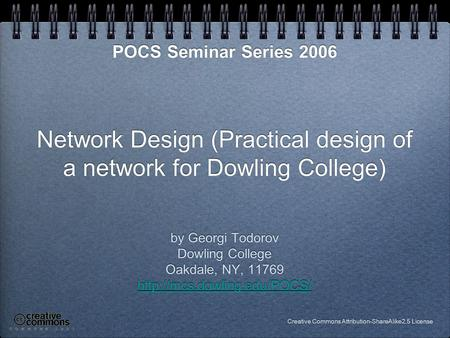 Network Design (Practical design of a network for Dowling College) by Georgi Todorov Dowling College Oakdale, NY, 11769  by.