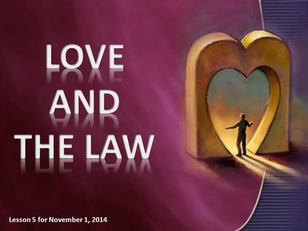 Lesson 5 for November 1, 2014. James 2:1-13 The commandments of the law of love 1.James 2:1-4.  You shall be no respecter of persons. 2.James 2:5-7.