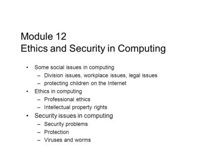 computers and ethics in the workplace Computer ethics and cyber law andrew harmic ucf spring 2011 cot 4810 topics in computer science 2 computer and information ethics  computers and security.