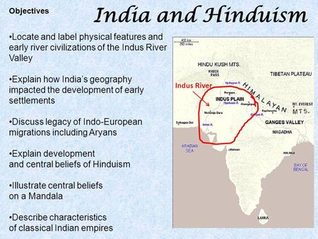 India and Hinduism Locate and label physical features and