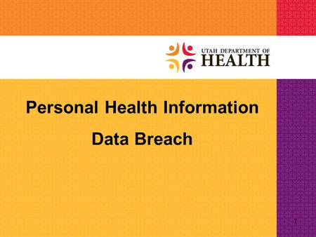 1 Personal Health Information Data Breach. What Happened? March 10, 2012: Computer hackers illegally access a Department of Technology Services (DTS)